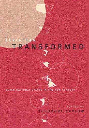 9780773523036: Leviathan Transformed: Seven National States in the New Century (Comparative Charting of Social Change)