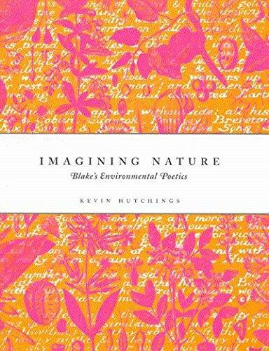 9780773523432: Imagining Nature: Blake's Environmental Poetics