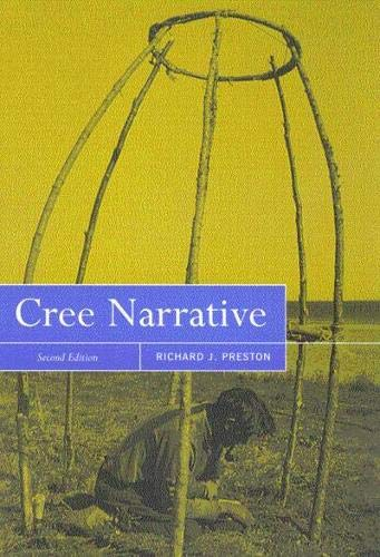 9780773523616: Cree Narrative: Expressing the Personal Meaning of Events
