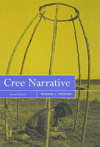9780773523623: Cree Narrative: Expressing the Personal Meanings of Events