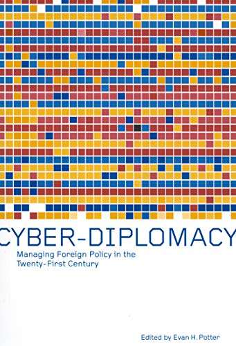 9780773523982: Cyber-Diplomacy: Managing Foreign Policy in the Twenty-first Century