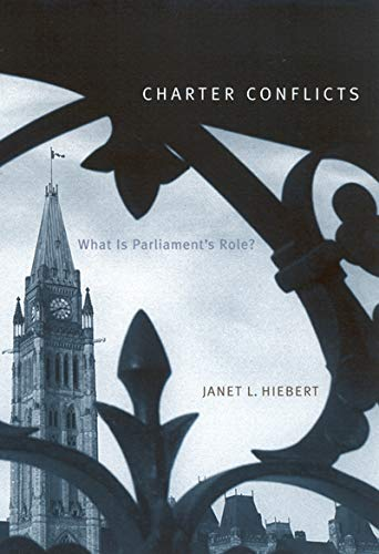 9780773524088: Charter Conflicts: What Is Parliament's Role?
