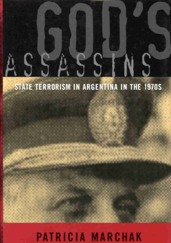 9780773524149: God's Assassins: State Terrorism in Argentina in the 1970s (Latin American Studies Series)