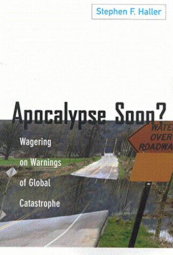 Apocalypse Soon?: Haller, Stephen