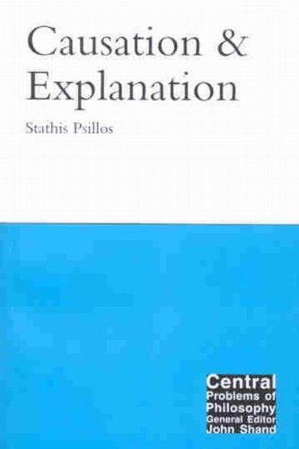 9780773524682: Causation and Explanation (Central Problems (Paperback))