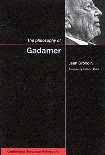 9780773524705: The Philosophy of Gadamer (Continental European Philosophy)