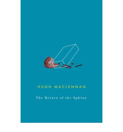 Return of the Sphinx (0773524916) by MacLennan, Hugh