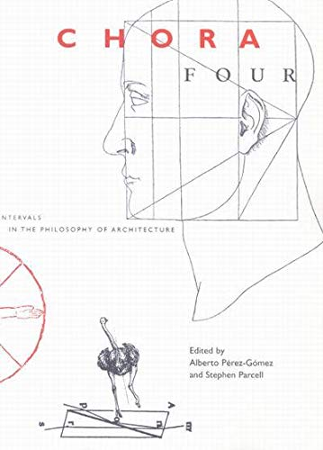 9780773525047: Chora Four: Intervals in the Philosophy of Architecture