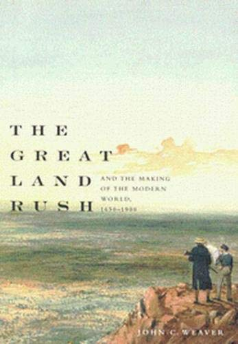 9780773525276: The Great Land Rush and the Making of the Modern World, 1650-1900