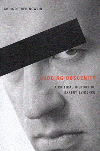 9780773525382: Judging Obscenity: A Critical History of Expert Evidence