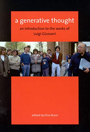 9780773526129: A Generative Thought: An Introduction to the Works of Luigi Giussani