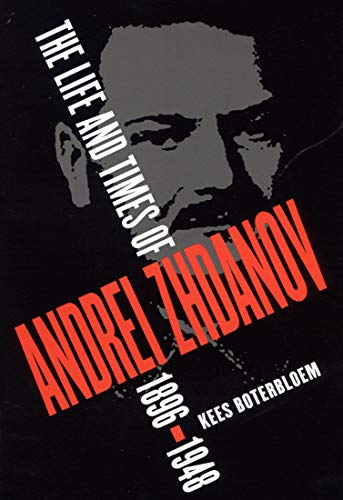 9780773526662: The Life and Times of Andrei Zhdanov, 1896-1948