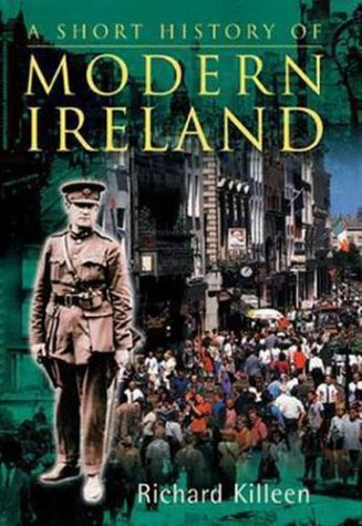 A Short History of Modern Ireland: Richard Killeen
