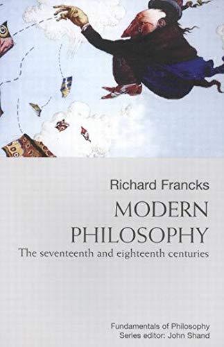 9780773526822: Modern Philosophy: the Seventeenth and Eighteenth Centuries (Fundamentals of Philosophy (Paperback))