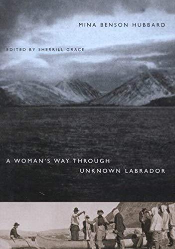 9780773527041: A Woman's Way Through Unknown Labrador