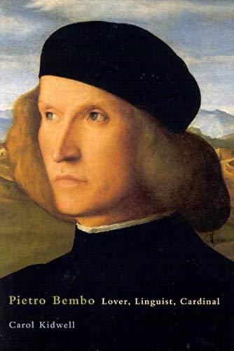 9780773527096: Pietro Bembo: Lover, Linguist, Cardinal