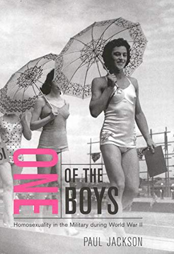 9780773527713: One of the Boys: Homosexuality in the Military during World War II