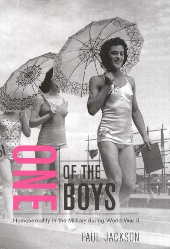 9780773527720: One of the Boys: Homosexuality in the Military during World War II