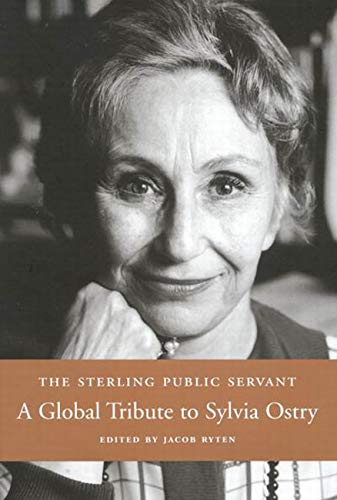 The Sterling Public Servant - A Global Tribute to Sylvia Ostry: Ryten, Jacob