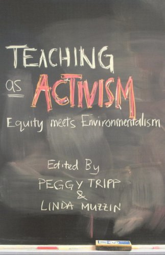 9780773528079: Teaching as Activism: Equity Meets Environmentalism