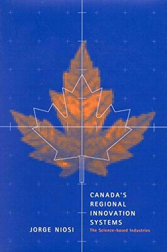 9780773528239: Canada's Regional Innovation System: The Science-Based Industries