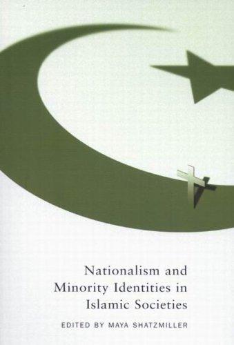 9780773528482: Nationalism and Minority Identities in Islamic Societies (Studies in Nationalism and Ethnic Conflict)