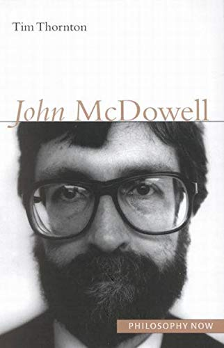 9780773528833: John McDowell (Philosophy Now)