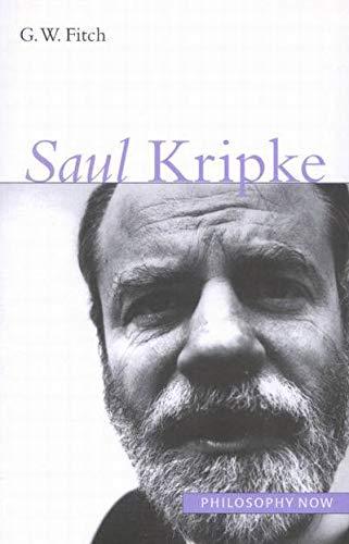 9780773528840: Saul Kripke (Philosophy Now)