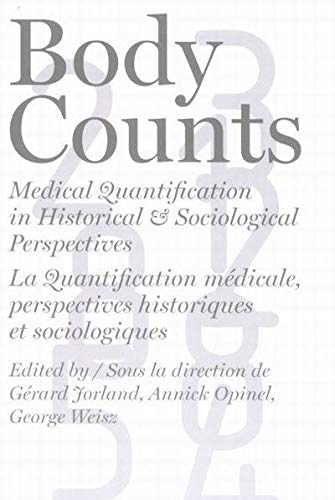 9780773529250: Body Counts: Medical Quantification in Historical and Sociological Perspectives//Perspectives historiques et sociologiques sur la quantification médicale