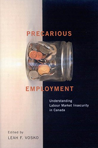 Precarious Employment: Understanding Labour Market Insecurity in Canada: Vosko, Leah
