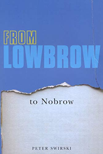 9780773529922: From Lowbrow to Nobrow