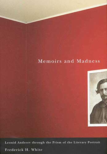 9780773530447: Memoirs and Madness: Leonid Andreev Through the Prism of the Literary Portrait
