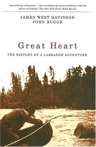 9780773530751: Great Heart: The History of a Labrador Adventure