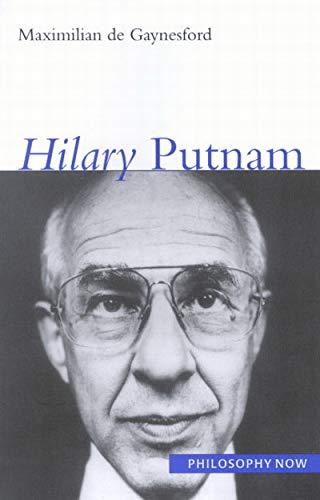 9780773530867: Hilary Putnam (Philosophy Now)