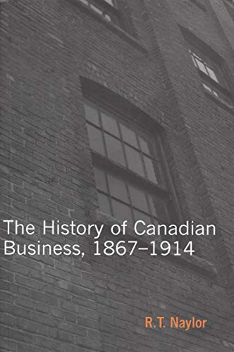 9780773530881: History of Canadian Business (Carleton Library Series)
