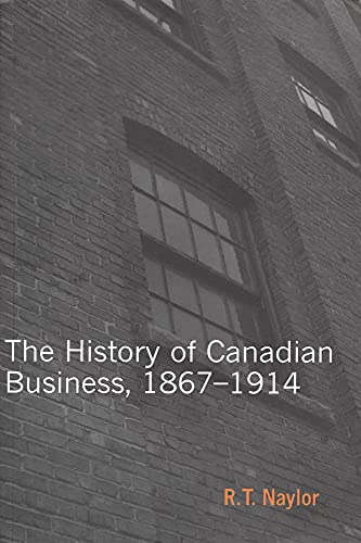 9780773530898: History of Canadian Business (Carleton Library Series)