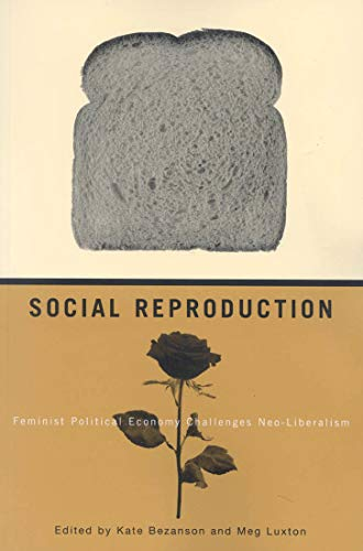 9780773531031: Social Reproduction: Feminist Political Economy Challenges Neo-liberalism