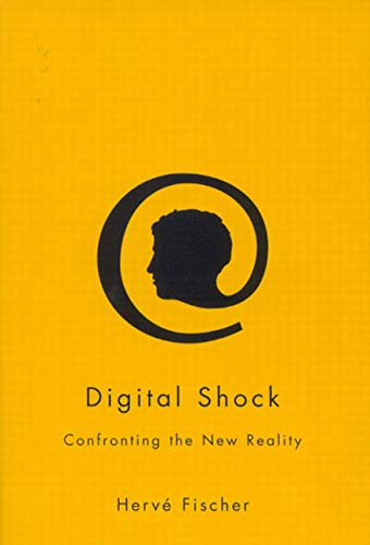 9780773531147: Digital Shock: Confronting the New Reality