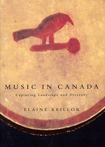 Music in Canada : Capturing Landscape and Diversity