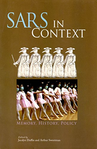 9780773531949: SARS in Context: Memory, History, and Policy (McGill-Queen's/Associated Medical Services Studies in the History of Medicine, H)
