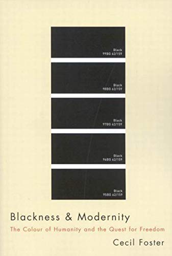 9780773532472: Blackness and Modernity: The Colour of Humanity and the Quest for Freedom