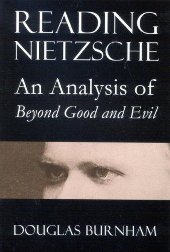 9780773532502: Reading Nietzsche: An Analysis of Beyond Good and Evil