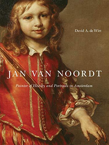 9780773532755: Jan van Noordt: Painter of History and Portraits in Amsterdam