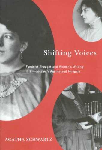 9780773532861: Shifting Voices: Feminist Thought and Women's Writing in Fin-de-Siecle Austria and Hungary