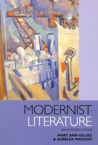 9780773532922: Modernist Literature: An Introduction