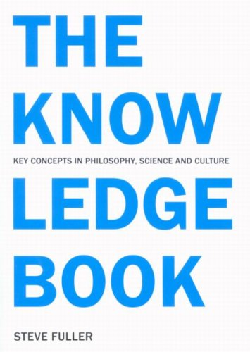 9780773533462: The Knowledge Book: Key Concepts in Philosophy, Science, and Culture