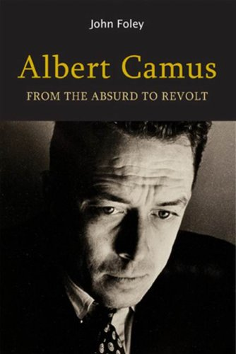 9780773534674: Albert Camus: From the Absurd to Revolt
