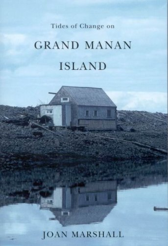 9780773534759: Tides of Change on Grand Manan Island: Culture and Belonging in a Fishing Community