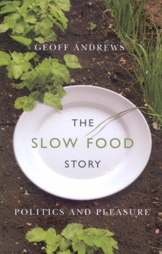 9780773534780: The Slow Food Story: Politics and Pleasure