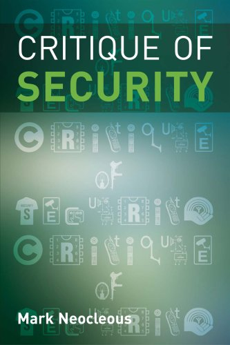 Critique of Security -: Neocleous, Mark